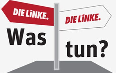 DIE LINKE Was tun